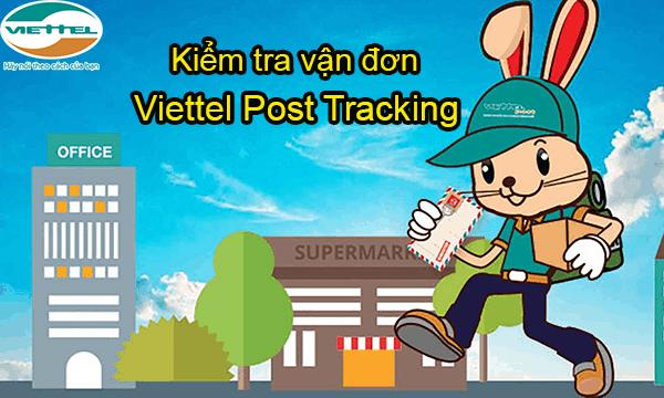 Kiểm tra vận đơn - Viettel Post Tracking