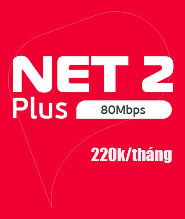 Gói NET2PLUS Viettel - 80MB giá 220k/tháng
